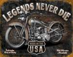 Tin Sign - Legends - Never Die